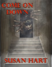 Come On Down ebook by Susan Hart