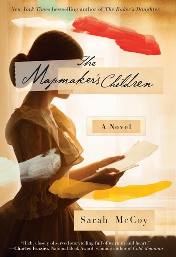 The Mapmaker's Children - A Novel eBook by Sarah McCoy