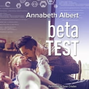 Beta Test audiobook by Annabeth Albert