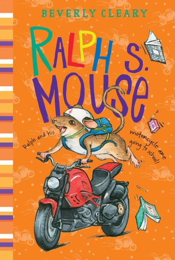 Ralph S. Mouse ebook by Beverly Cleary