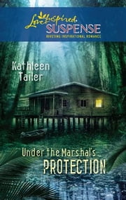 Under the Marshal's Protection ebook by Kathleen Tailer