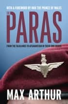 The Paras - 'Earth's most elite fighting unit' - Telegraph ebook by Max Arthur
