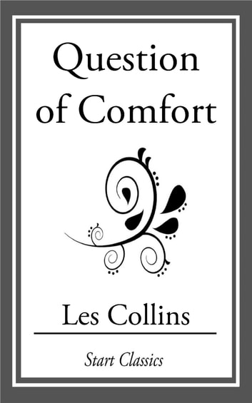 Question of Comfort ebook by Les Collins