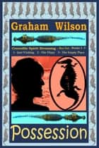 Possession ebook by Graham Wilson