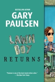 Lawn Boy Returns ebook by Gary Paulsen