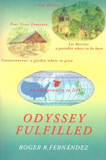 Odyssey Fulfilled ebook by Roger R. Fernández