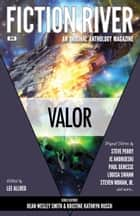 Fiction River: Valor ebook by