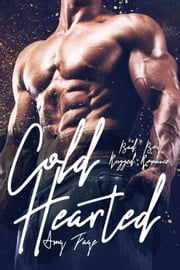 Cold Hearted - Bad Boy Rugged Love, #1 ebook by Amy Faye