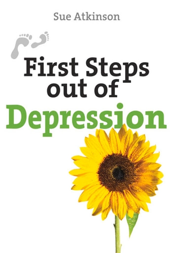 First Steps Out of Depression ebook by Sue Atkinson