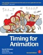 Timing for Animation eBook by Tom Sito