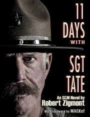 11 Days With Sgt. Tate ebook by Robert Zigmont