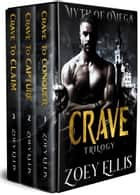 Myth of Omega: Crave Trilogy ebook by Zoey Ellis