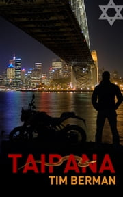 Taipana ebook by Tim Berman PhD