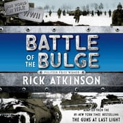 Battle of the Bulge [The Young Readers Adaptation] audiobook by Rick Atkinson