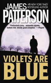 Violets Are Blue ebook by James Patterson