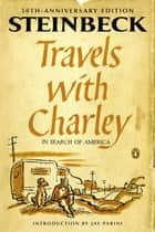 Travels with Charley in Search of America ebook by John Steinbeck,Jay Parini