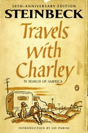 Travels with Charley in Search of America - (Penguin Classics Deluxe Edition) ebook by John Steinbeck,Jay Parini