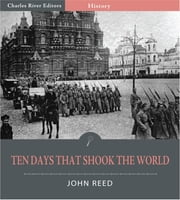 Ten Days that Shook the World ebook by John Reed
