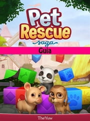Pet Rescue Saga Guia ebook by Joshua Abbott, Bianca Regina Paganini