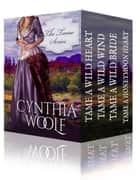 The Tame Series Boxset 電子書 by Cynthia Woolf