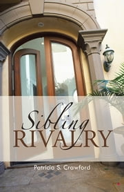 Sibling Rivalry ebook by Patricia S. Crawford