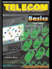 Telecom Basics 3rd Edition, Signal Processing, Signaling Control, and Call Processing ebook by Harte, Lawrence