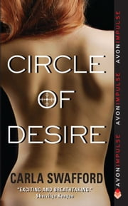 Circle of Desire ebook by Carla Swafford