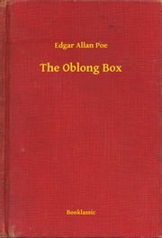 The Oblong Box ebook by Edgar Allan Poe