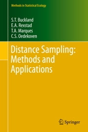 Distance Sampling: Methods and Applications ebook by Stephen T. Buckland,E.A. Rexstad,T.A. Marques,C.S. Oedekoven