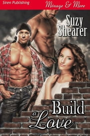 Build a Love ebook by Suzy Shearer