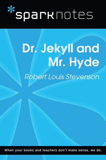 Dr. Jekyll and Mr. Hyde (SparkNotes Literature Guide) ebook by SparkNotes