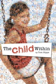The Child Within - ORIGINAL POEMS ABOUT POETRY ebook by Tom Hipps