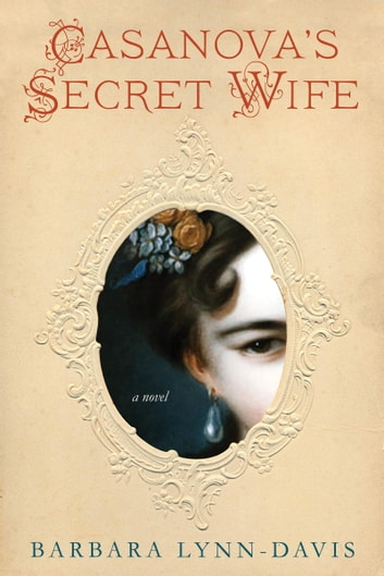 Casanova's Secret Wife ebook by Barbara Lynn-Davis