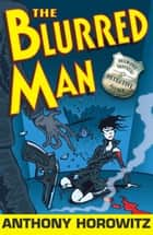 The Blurred Man ebook by