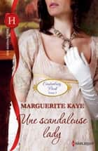 Une scandaleuse lady ebook by Marguerite Kaye