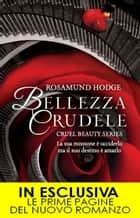 Bellezza crudele eBook by Rosamund Hodge