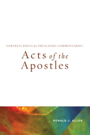 Acts of the Apostles ebook by Ronald J. Allen