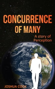 Concurrence of Many ebook by Joshua Cook