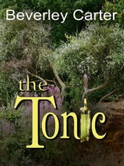 The Tonic ebook by Beverley Carter
