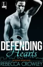 Defending Hearts ebook by