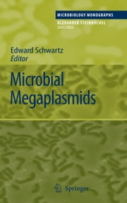 Microbial Megaplasmids ebook by Edward Schwartz