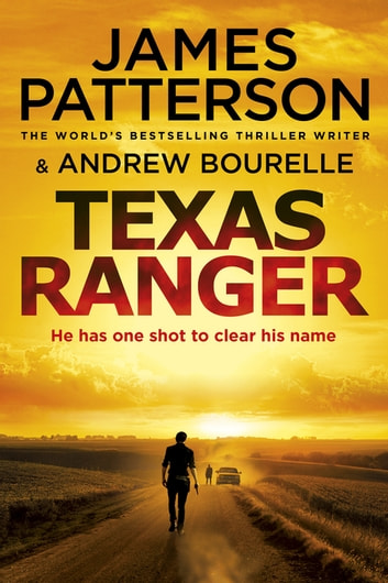 Texas Ranger eBook by James Patterson