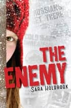The Enemy - Detroit, 1954 ebook by Sara Holbrook