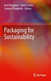 Packaging for Sustainability ebook by Karli Verghese,Helen Lewis,Leanne Fitzpatrick