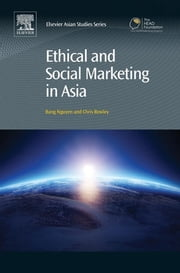 Ethical and Social Marketing in Asia ebook by Bang Nguyen,Chris Rowley
