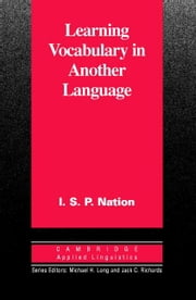 Learning Vocabulary in Another Language ebook by Nation, I. S. P.