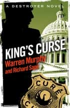King's Curse - Number 24 in Series ebook by Warren Murphy, Richard Sapir