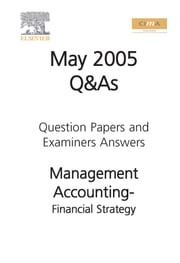 Cima May 2005 Financial Strategy ebook by Cima