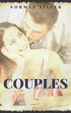 Couples in love ebook by Norman Tiller
