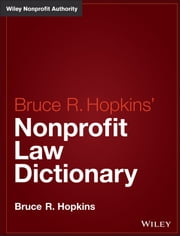 Hopkins' Nonprofit Law Dictionary ebook by Bruce R. Hopkins